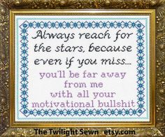 Always Reach for the Stars Because Even if you Miss . Cross Stitching, Cross Stitch Embroidery, Embroidery Patterns, Funny Cross Stitch Patterns, Cross Stitch Designs, Needlework, Knitting, Etsy, Sayings