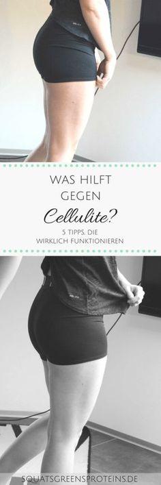 5 Tipps gegen Cellulite - Was hilft wirklich - Diese 5 TIpps funktionieren - Fitness Gesundheit Sport Orangenhaut - Squats, Greens & Proteins
