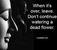 Embrace endings. They happen to open yourself up to new and exciting beginnings. Wise Quotes, Quotable Quotes, Great Quotes, Buddha Quotes Inspirational, Positive Quotes, Buddha Thoughts, Buddhist Quotes, Relationship Quotes, Quotations