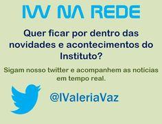 Você sabia que o Instituto Valéria Vaz também tem Twitter? Nos siga e fique por dentro das novidades em tempo real! https://twitter.com/IValeriaVaz