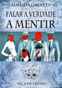 """Capa do livro """"Falar a Verdade a Mentir"""" de Almeida Garrett."""