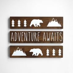 Woodland Nursery Decor, Adventure Awaits Sign, Mountain Nursery Decor, Baby Bear Nursery Decor, Adventure Nursery Decor SET of 3 SIGNS Boy Nursery Themes, Bear Nursery, Nursery Ideas, Animal Nursery, Girl Nursery, Nature Themed Nursery, Room Themes, Room Ideas, Woodland Nursery Decor