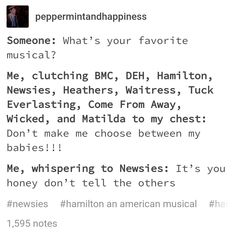 I HAVE LISTENED TO EVERY MUSICAL EXCEPT BE MORE CHILL AND I'VE ONLY LISTENED TO ONE SONG FROM HEATHERS