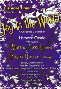 Tickets for Lismore Choir's Christmas Concert are now available from Lismore Heritage Centre. Please telephone 058-54975
