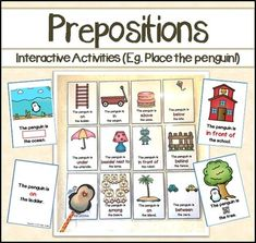 Prepositions This product aims to teach 11 prepositions including on, in, above, below, under, next to or beside, in front of, behind, between and among, through the use of interactive activities and games.***Contents 1 Poster with the definition of Preposition (Color + BW) Cut-and-paste Emergent Reader  Where is the penguin? (BW only) 1 Where is the penguin?