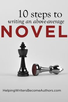 The 10-Step Checklist to Writing an Above-Average Novel