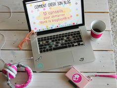 Comment créer son blog ? 10 conseils pour démarrer dans la blogosphère - Slanelle Style - Blog mode, voyage, musique, beauté - Paris