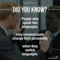 People Who Speak Two Languages - https://themindsjournal.com/people-speak-two-languages/