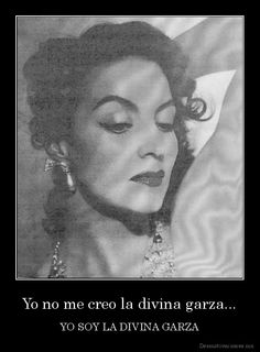 <3 Maria Felix - one of my icons! Couldn't of said it better myself :)
