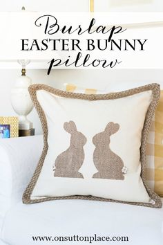 DIY Burlap Easter Bunny Pillow | Super simple fun craft from onsuttonplace.com