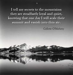 Saints And Sinners, One Day I Will, Inner Strength, Confessions, Mountains, Poetry, Memories, Souvenirs, Poems