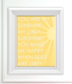 You Are My Sunshine Print - Nursery Art Print - Baby Shower Gift - 11x14. $18.00, via Etsy.