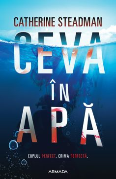 Ceva in apa - Catherine Steadman Carti Online, Mystery Thriller, Bora Bora, New York Times, Science Fiction, Reading, Logos, Literatura, Tattoo
