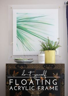 DIY | Floating Acrylic Frame