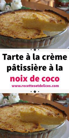 Tarte à la crème pâtissière à la noix de coco Hello my delights I hope you are well … Do you like coconut and custard? If so, this pie is for you, the flavor of the coconut and the cream of the vanilla custard, a pure delight ! Custard Pies, Coconut Custard Pie, Vanilla Custard, Coconut Cream, Lemon Desserts, Easy Desserts, Dessert Recipes, Easy Christmas Cookie Recipes, Easy Cookie Recipes