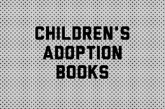 Children's Adoption Books Board