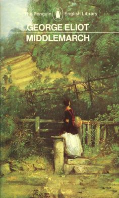 George Eliot Middlemarch ..............................................................