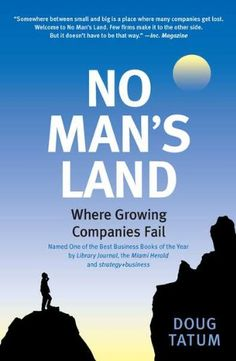 No Man's Land: Where Growing Companies Fail by Doug Tatum http://www.amazon.com/dp/1591842492/ref=cm_sw_r_pi_dp_2UfMtb1SJAT0CYN9
