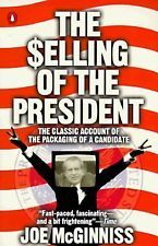 The Selling of the President: The Classical Account of