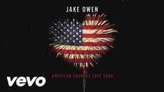 Jake Owen - American Country Love Song - March 26 new on 83.