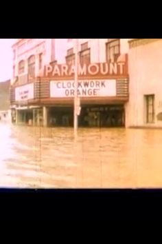 Paramount Movie Theater Wilkes Barre, Pa.  1972 Agnes Flood