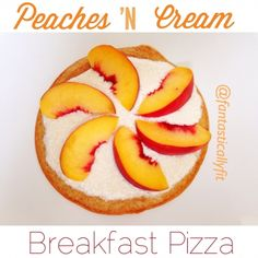 Ripped Recipes - Peaches 'N Cream Breakfast Pizza - Quick easy and delicious way to start your day!