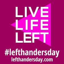 Left handed information and left handed products - raising awareness of the needs of lefthanders worldwide on International Left-Handers Day Left Handed Day, Left Handed People, Left Handed Problems, Happy Left Handers Day, International Left Handers Day, What Day Is It, August 13, Do It Right, Live Life