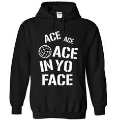 Ace in your face - #shirt girl #hipster sweatshirt. ADD TO CART => https://www.sunfrog.com/Sports/Ace-in-your-face-9339-Black-32027561-Hoodie.html?68278