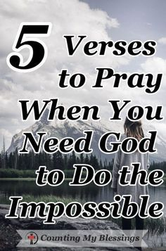 The Bible says, Nothing is impossible for God. These 5 prayers will help you pray when you need Him to do what only He can do in your impossible circumstances. 5 verses to pray when you need God to do the impossible Prayer Scriptures, Bible Prayers, Faith Prayer, God Prayer, Prayer Quotes, Power Of Prayer, Faith In God, Healing Scriptures, Serenity Prayer
