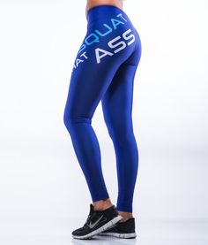 Squat That Ass Full Leggings MyWay2Fitness SQUAT THAT ASS FULL LEGGINGS  Art. no.   Legday has never been more fun! With these wonderful tights in a beautiful shade of blue you will shine at the gym! Suitable for both fitness, bodybuilding as CrossFit!Many have asked cocky CrossFit tights!These deliver! A must for those who love squats! (And everything else of course!)