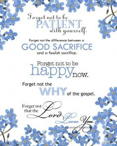love this design for Pres. Uchtdorf's forget-me-nots - love the reminder of his rejuvenating words - her bookmark design is also quite lovely