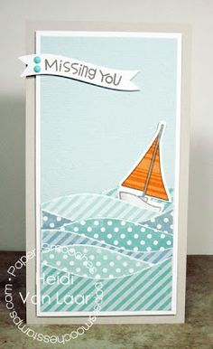 handmade card from Van Laar Designs ...tall and slim ... like the paper pieced ocean waves cut from various papers of the same hue ... little sailboat among the waves ...