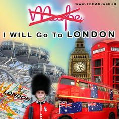 Maybe I will go to London 2015