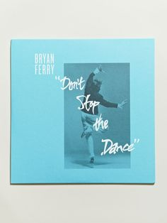Bryan Ferry - Don't Stop (Todd Terje & Idjut Boys Remixes)