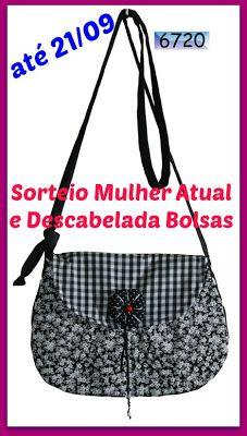 Mulher Atual: 2º Sorteio em parceria com a Descabelada Bolsas!