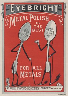Victorian advert for Eyebright metal polish, 1897,  taken from our 'Selling the Victorians' educational resource: http://www.nationalarchives.gov.uk/education/topics/selling-the-victorians.htm . COPY 1/134 f.107
