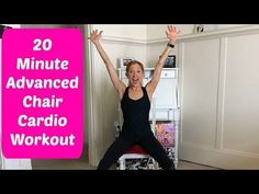 20-Minute Advanced Chair Cardio Workout Video You Can Do With A Foot or  Ankle