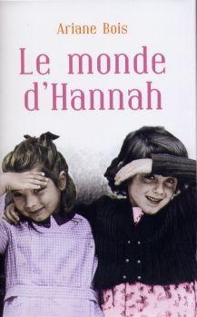 Ariane Bois: Le monde d'Hannah