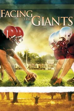 Facing the Giants Movie Poster - Alex Kendrick, James Blackwell, Bailey Cave  #FacingtheGiants, #MoviePoster, #Drama, #Unknown
