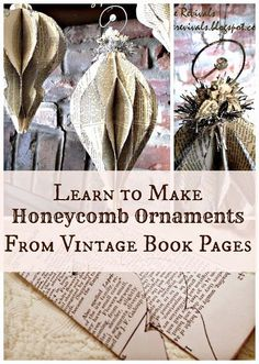 "House Revivals: Honeycomb Ornament Tutorial""i don't adore the book-pages look, b. - House Revivals: Honeycomb Ornament Tutorial""i don't adore the book-pages look, but with a differ - Paper Ornaments, Diy Christmas Ornaments, How To Make Ornaments, Homemade Christmas, Christmas Projects, Holiday Crafts, Christmas Holidays, Christmas Paper Crafts, Vintage Christmas"