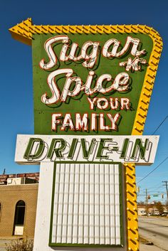Sugar 'n' Spice Family Drive In neon sign. Since 1961. 212 South Pine Street Spartanburg, South Carolina.