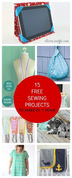15 Free Sewing Projects to Make in Less Than an Hour: Get access to 15 free sewing patterns and tutorials to create stunning projects