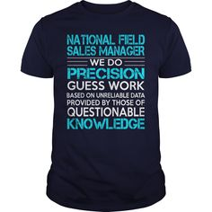 Awesome Tee For National Field Sales Manager T-Shirts, Hoodies. BUY IT NOW ==► https://www.sunfrog.com/LifeStyle/Awesome-Tee-For-National-Field-Sales-Manager-117750943-Navy-Blue-Guys.html?id=41382