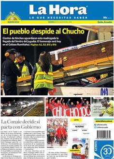 Los temas que se destacan: El pueblo despide al Chucho, La Conaie decide si pacta con Gobierno.