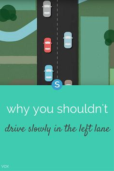 Turns out slow drivers, particularly those who hang out in the left lane, can cause more accidents.