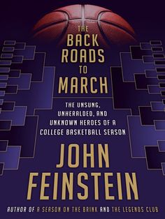 Buy The Back Roads to March: The Unsung, Unheralded, and Unknown Heroes of a College Basketball Season by John Feinstein and Read this Book on Kobo's Free Apps. Discover Kobo's Vast Collection of Ebooks and Audiobooks Today - Over 4 Million Titles! Basketball Season, College Basketball, Kentucky Basketball, Duke Basketball, Kentucky Wildcats, Basketball Players, Basketball Books, Soccer, Football Jerseys
