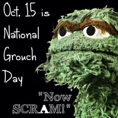 Get Off My Lawn, Purple Day, Funny Jokes, Hilarious, Winnie The Poo, Sandra Boynton, Oscar The Grouch, Days And Months, National Days