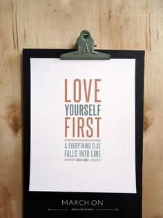 "Typography Print - 8x10 - ""Love yourself first and everything else falls into line"" - Lucille Ball - Valentines Day inspirational quote. $15.00, via Etsy."