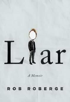 """I like how this cover replaces a letter with the design part. They did a good job of connecting what the letter i looks like in the man and the burnt spot. Your mind makes that connection. Plus, I like how the man isn't the same x-height as the word liar. He still makes the i but is his own piece in the design that stands out slightly. The words """"A Novel"""" are less bold and almost has less opacity which helps the other two important pieces of information to be what you read first."""