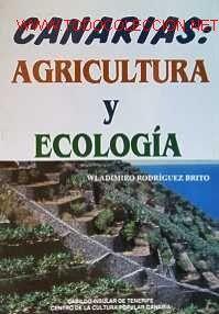 Wladimiro Rodríguez Brito: Canarias. Agricultura y ecología